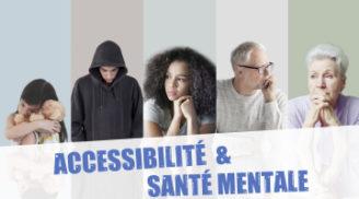 Conférence, le 15 octobre 2020 : Accessibilité et la sante mentale : ensemble pour y répondre !